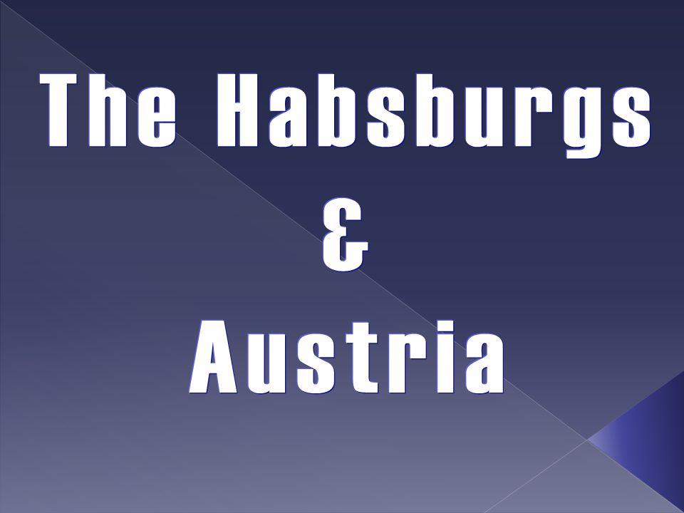 The Habsburgs & Austria