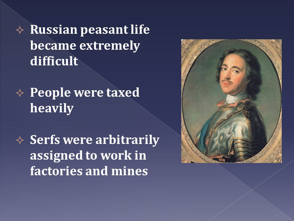 Russian peasant life became extremely difficult
