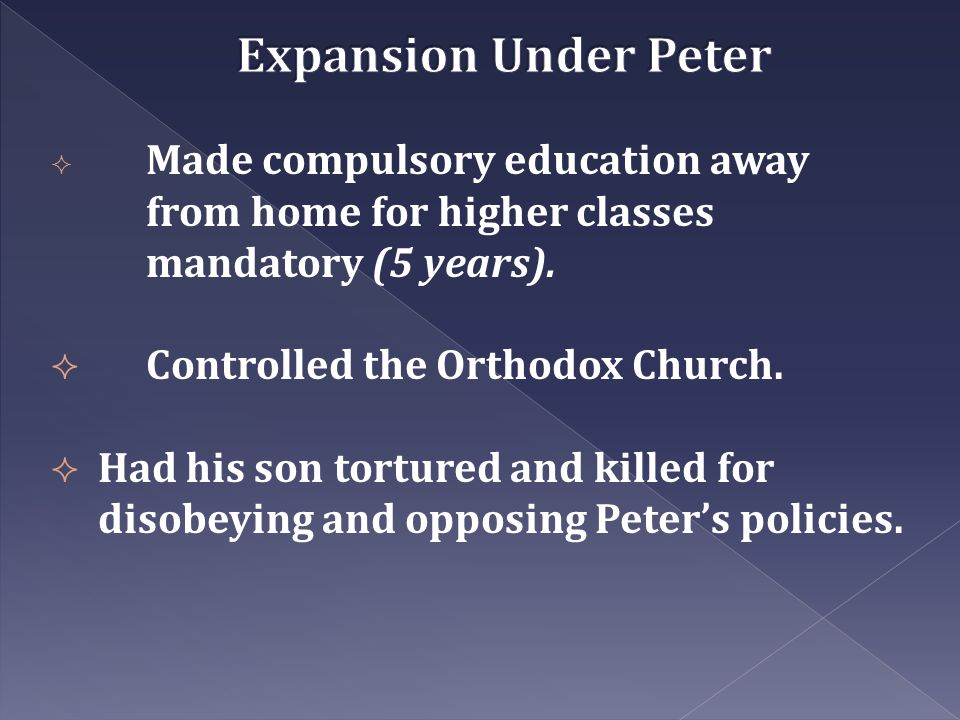 Expansion Under Peter Controlled the Orthodox Church.