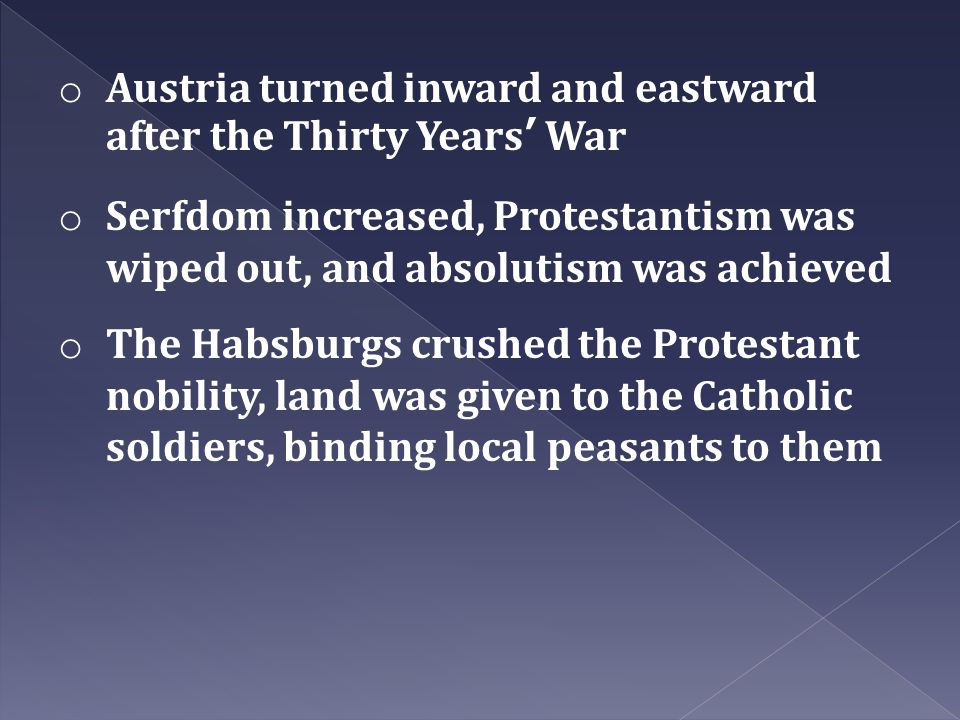 Austria turned inward and eastward after the Thirty Years' War