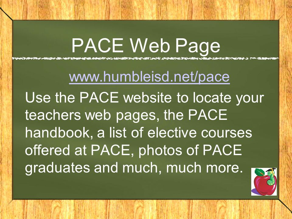 PACE Web Page www.humbleisd.net/pace