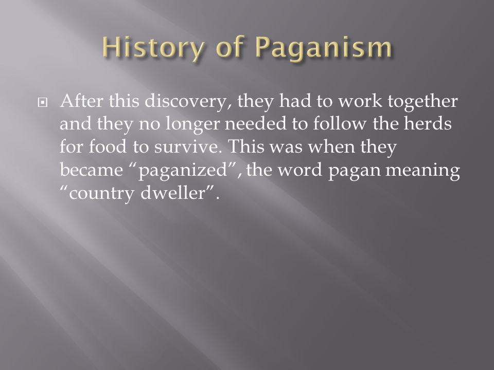 History of Paganism