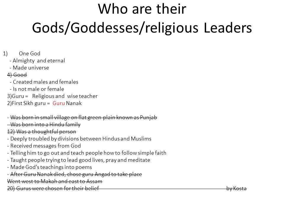 Who are their Gods/Goddesses/religious Leaders