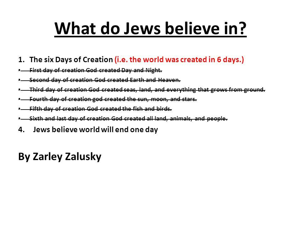 What do Jews believe in By Zarley Zalusky