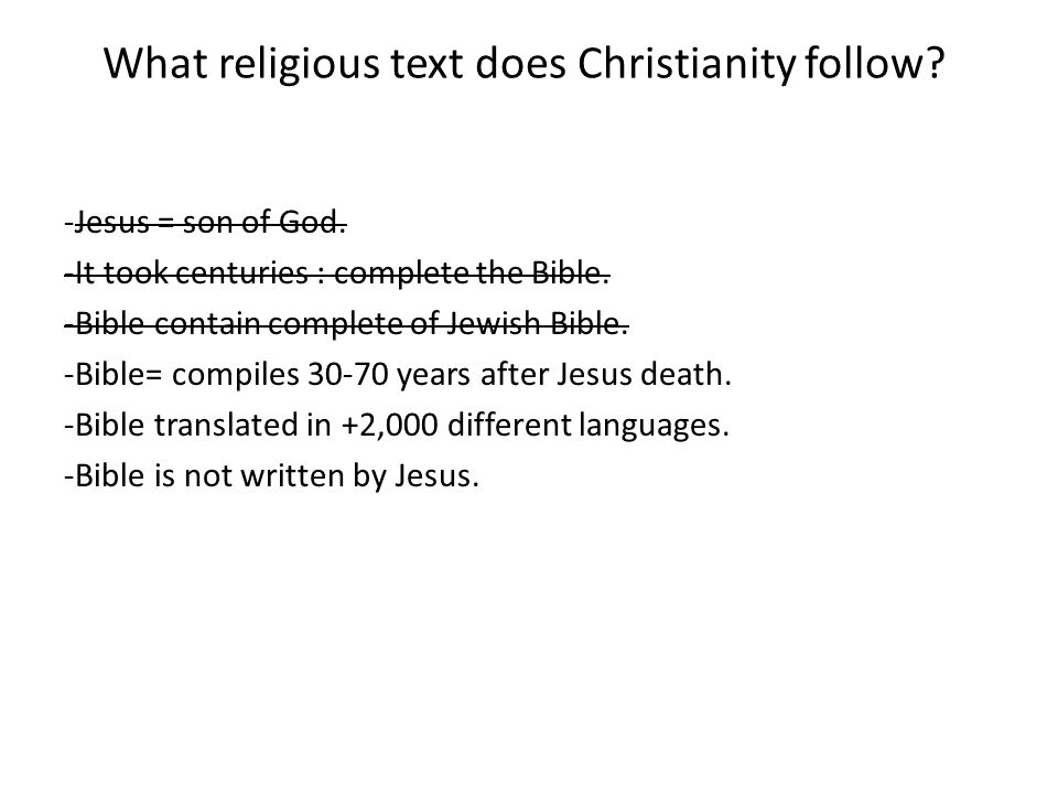 What religious text does Christianity follow