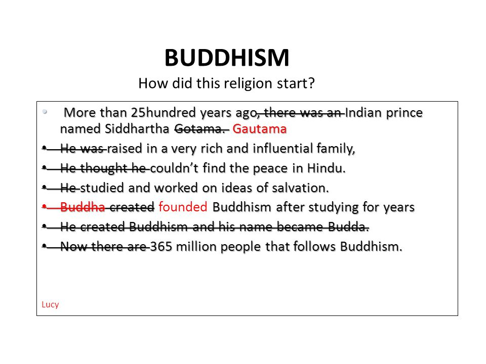 BUDDHISM How did this religion start