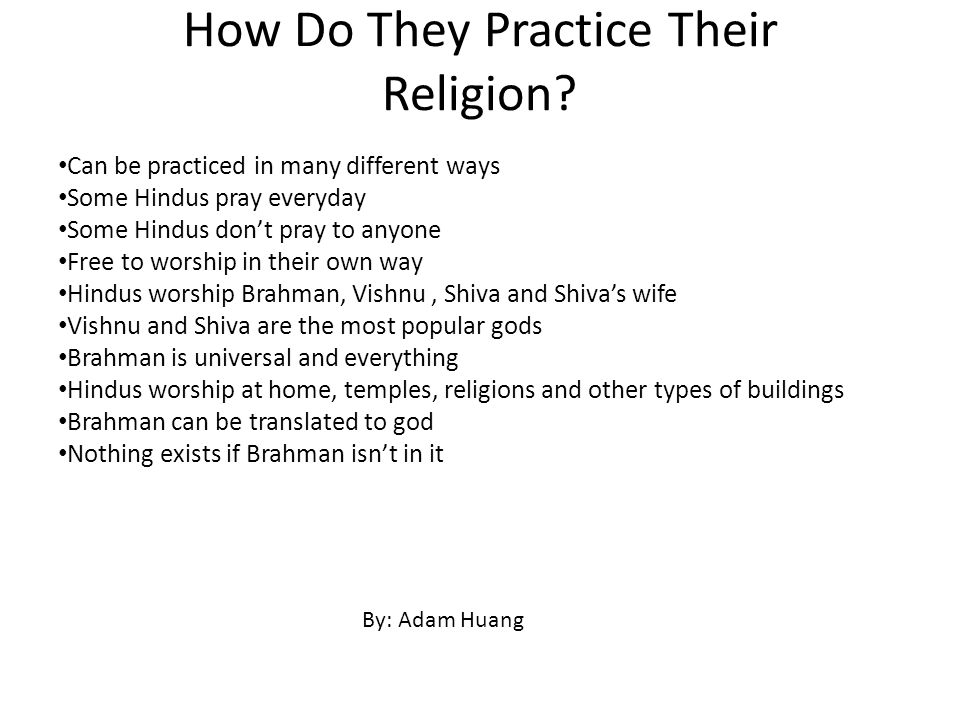 How Do They Practice Their Religion