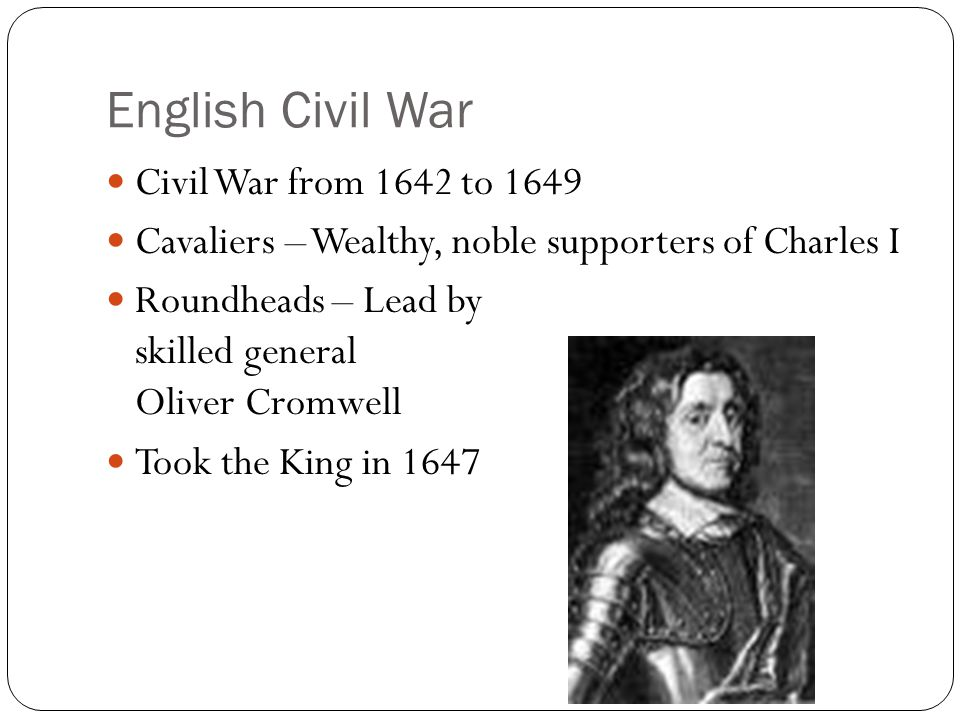 English Civil War Civil War from 1642 to 1649