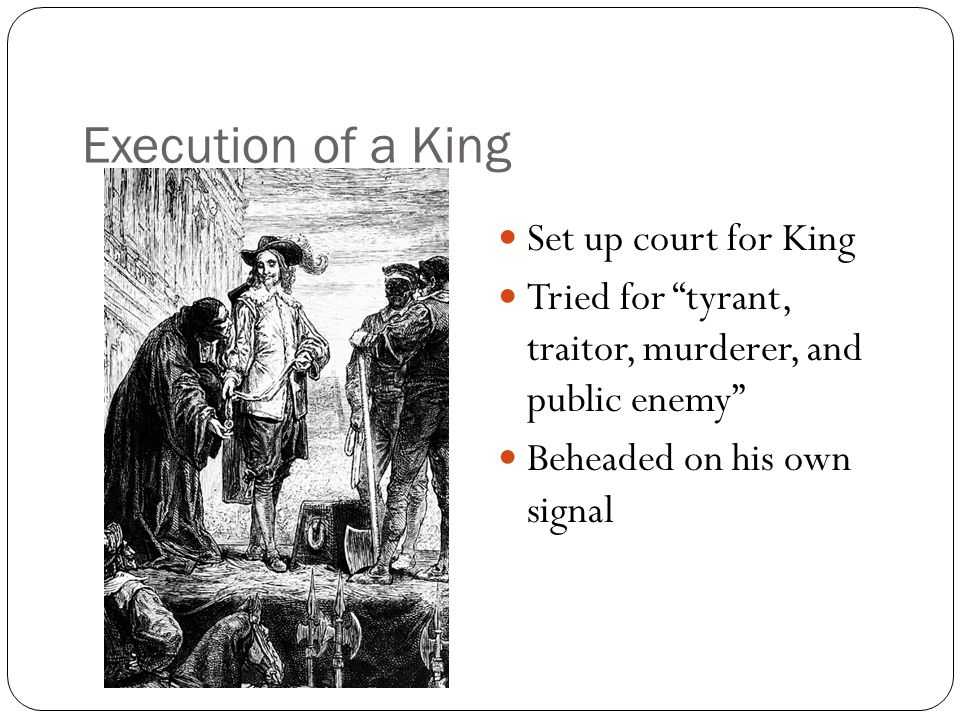 Execution of a King Set up court for King