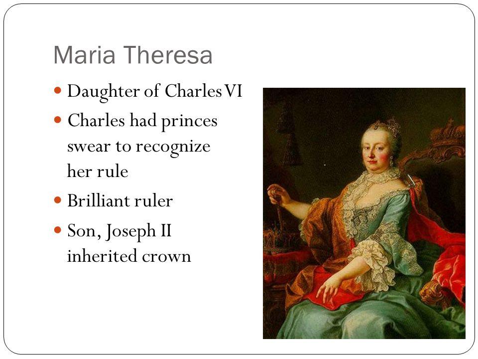 Maria Theresa Daughter of Charles VI