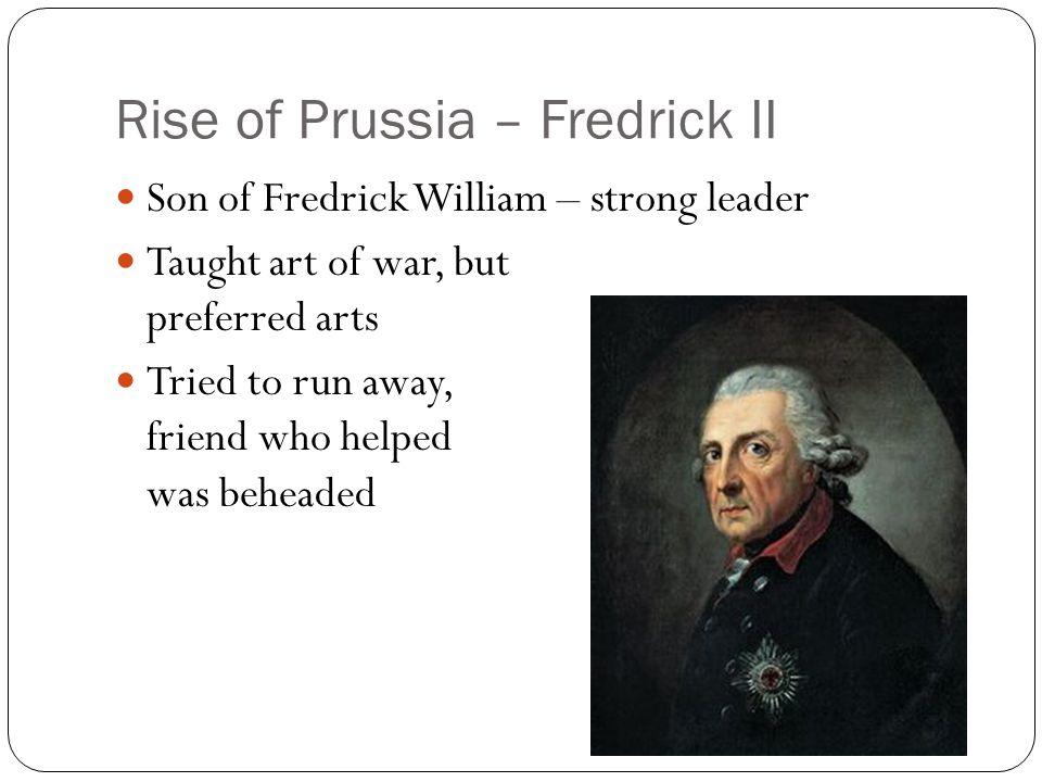 Rise of Prussia – Fredrick II