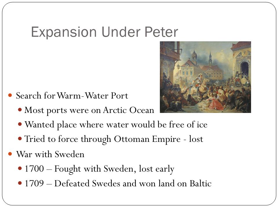 Expansion Under Peter Search for Warm-Water Port