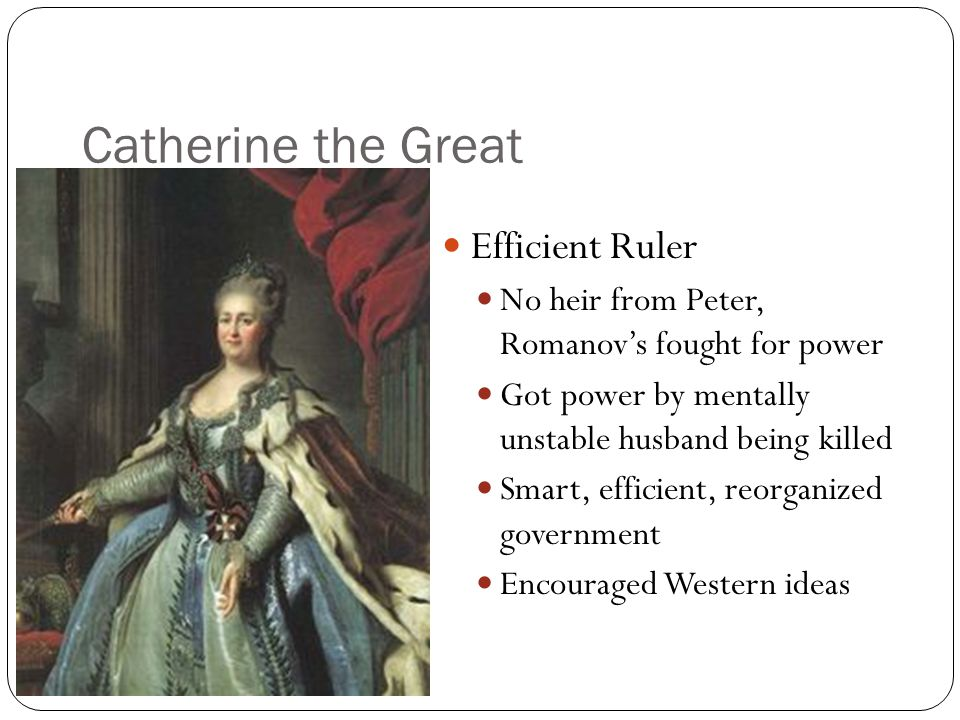 Catherine the Great Efficient Ruler