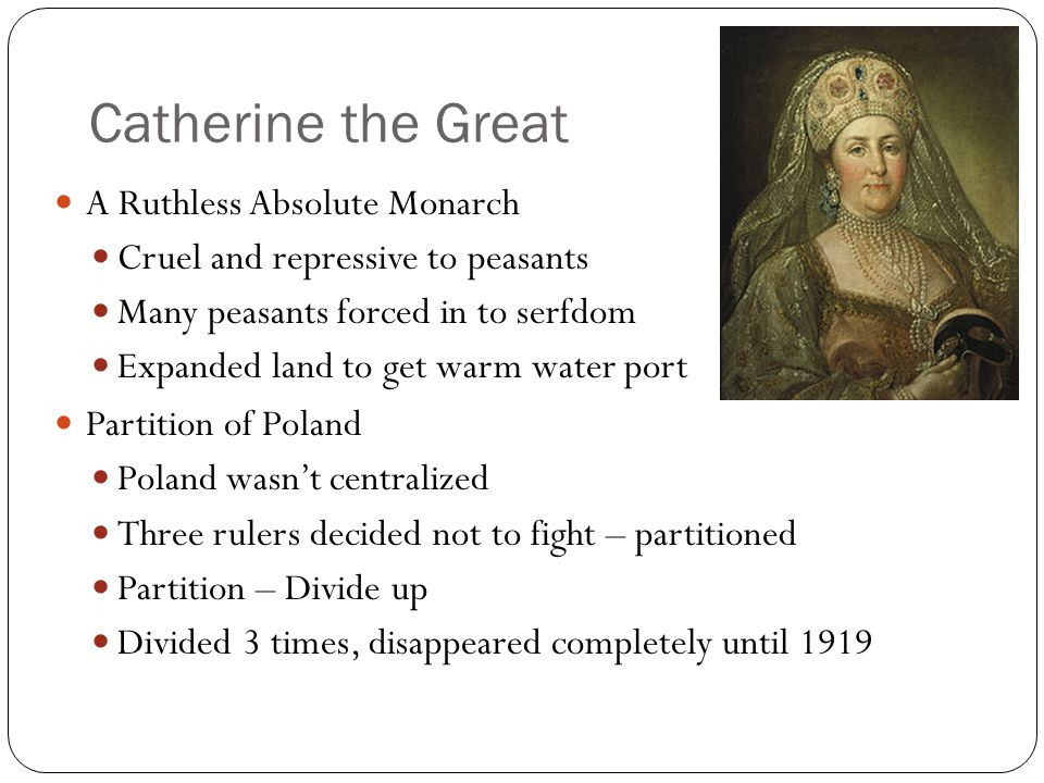 Catherine the Great A Ruthless Absolute Monarch