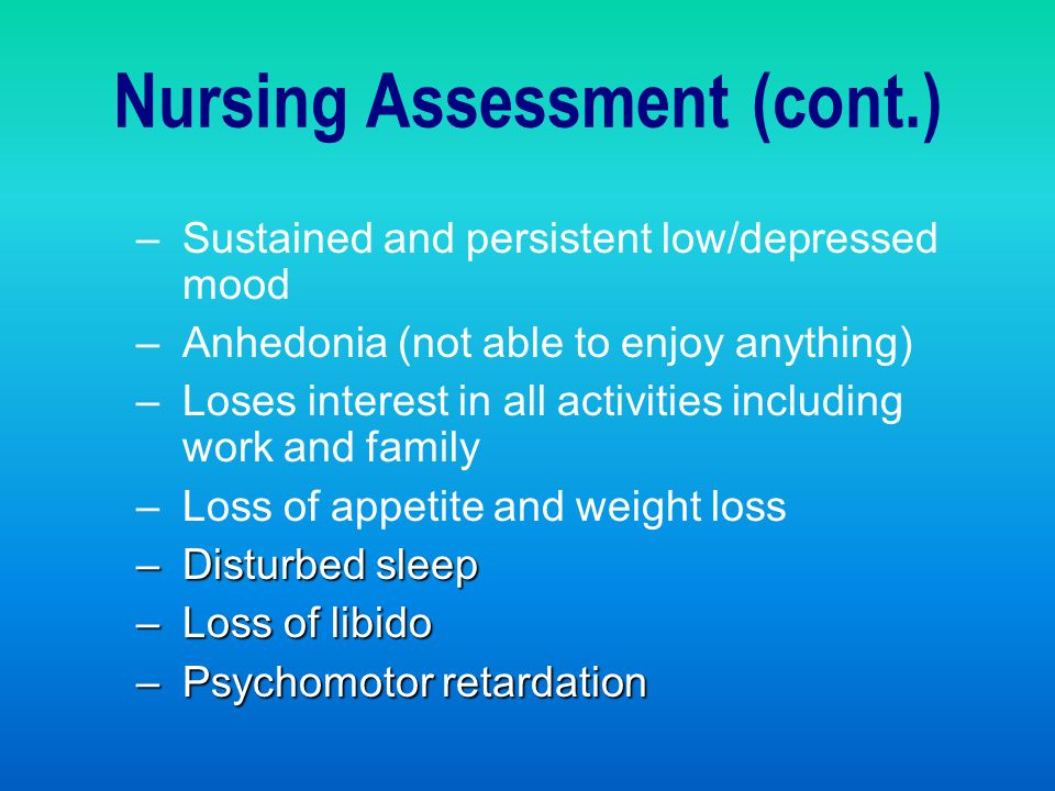 Nursing Assessment (cont.)