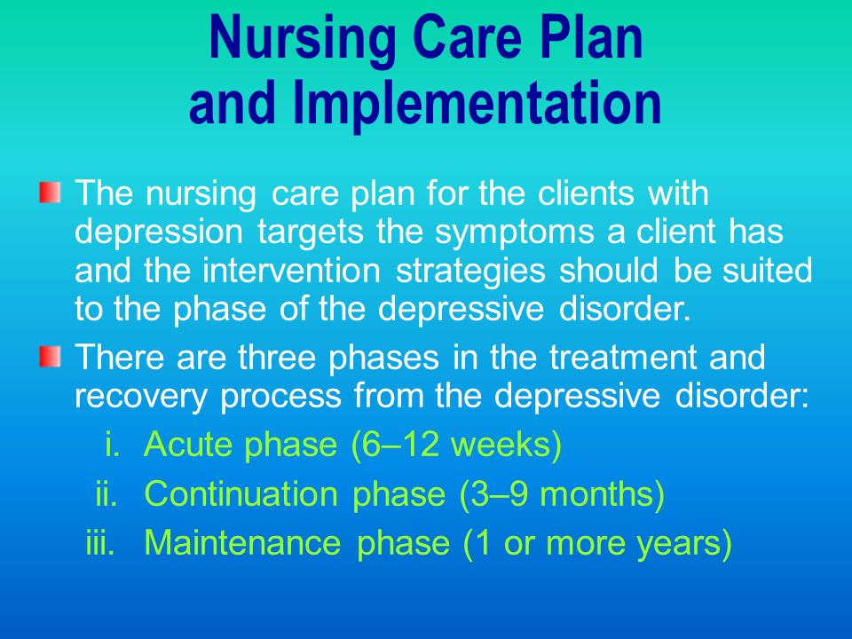 Nursing Care Plan and Implementation