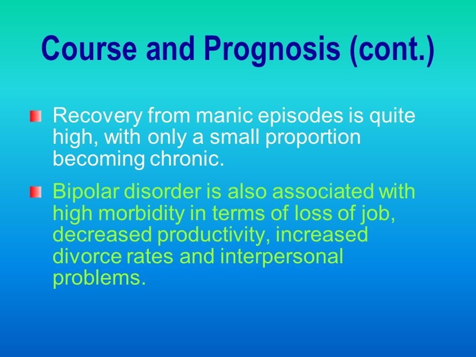 Course and Prognosis (cont.)