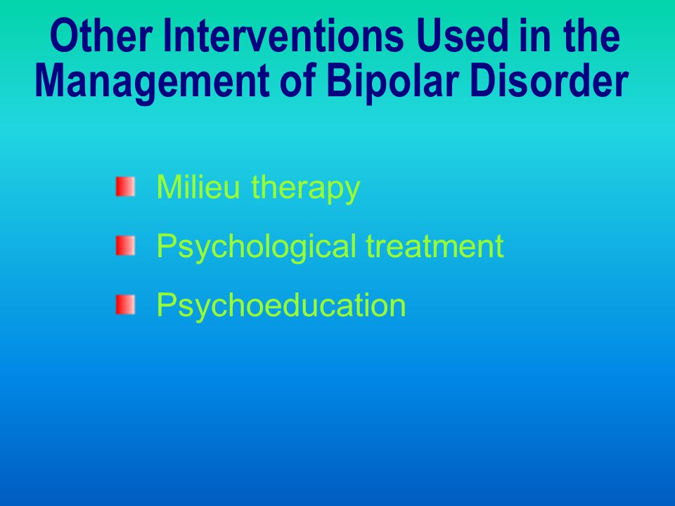 Other Interventions Used in the Management of Bipolar Disorder