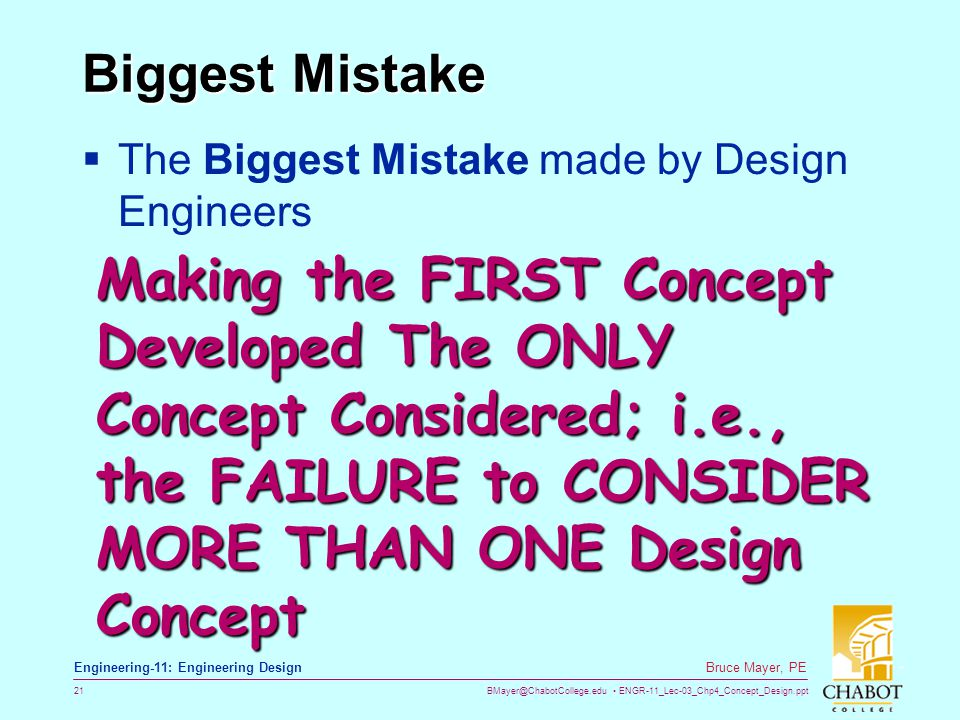 Biggest Mistake The Biggest Mistake made by Design Engineers.