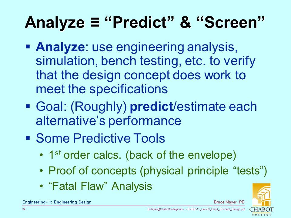 Analyze ≡ Predict & Screen