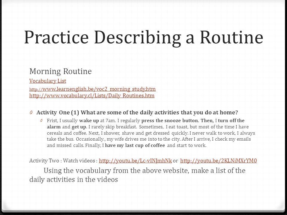 Practice Describing a Routine
