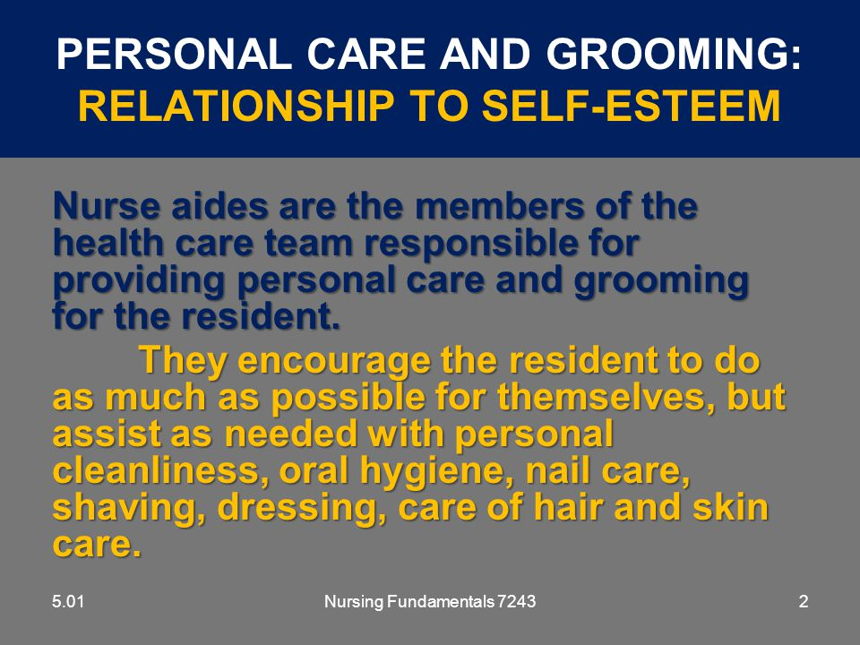 Personal Care And Grooming: Relationship To Self-Esteem