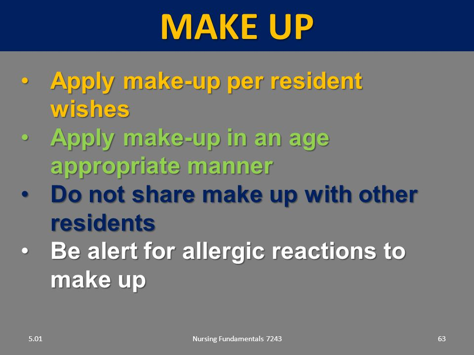 Make up Apply make-up per resident wishes