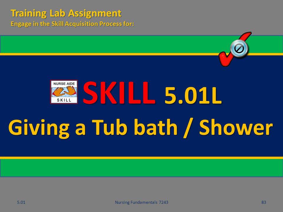 Giving a Tub bath / Shower