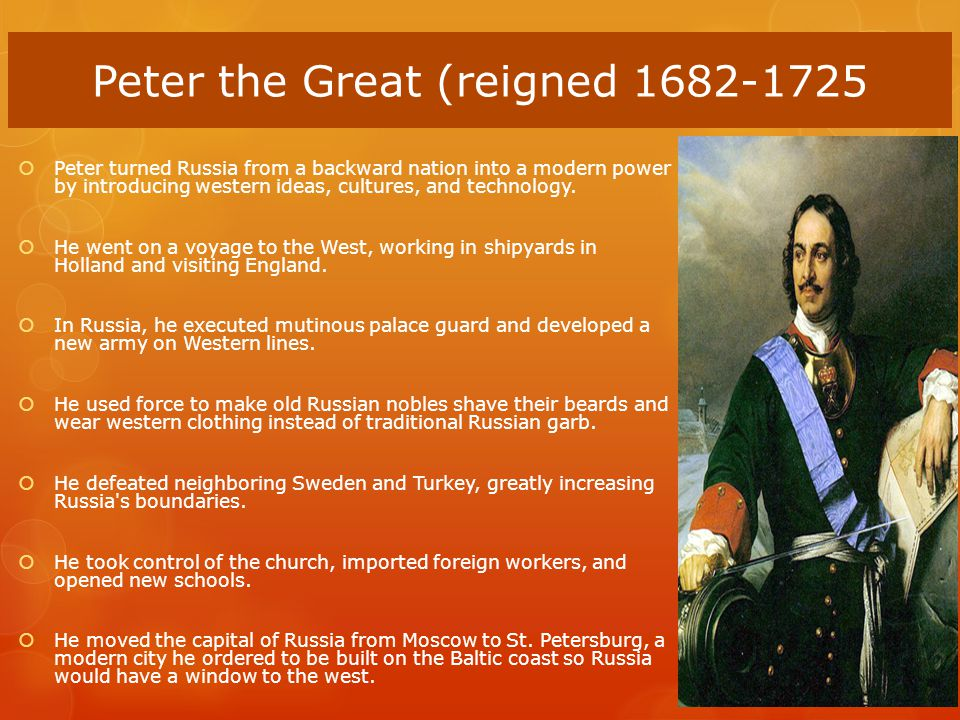Peter the Great (reigned 1682-1725