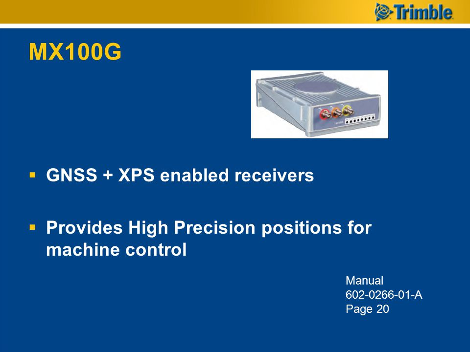 MX100G GNSS + XPS enabled receivers