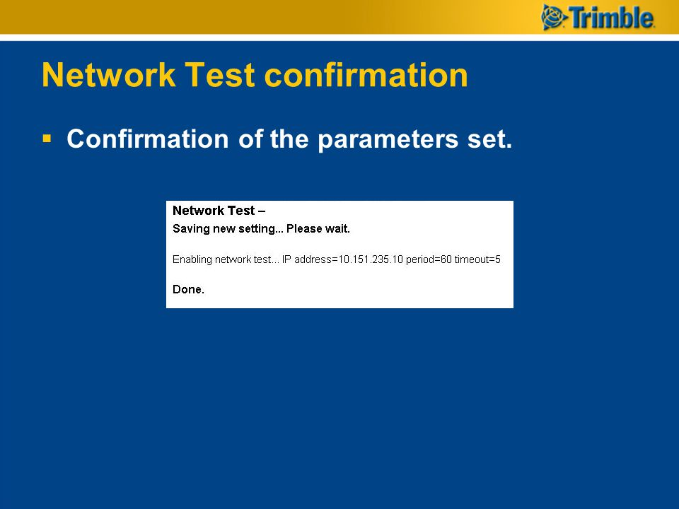 Network Test confirmation
