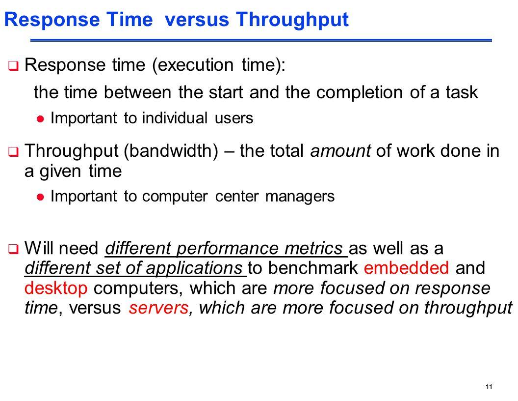 Response Time versus Throughput