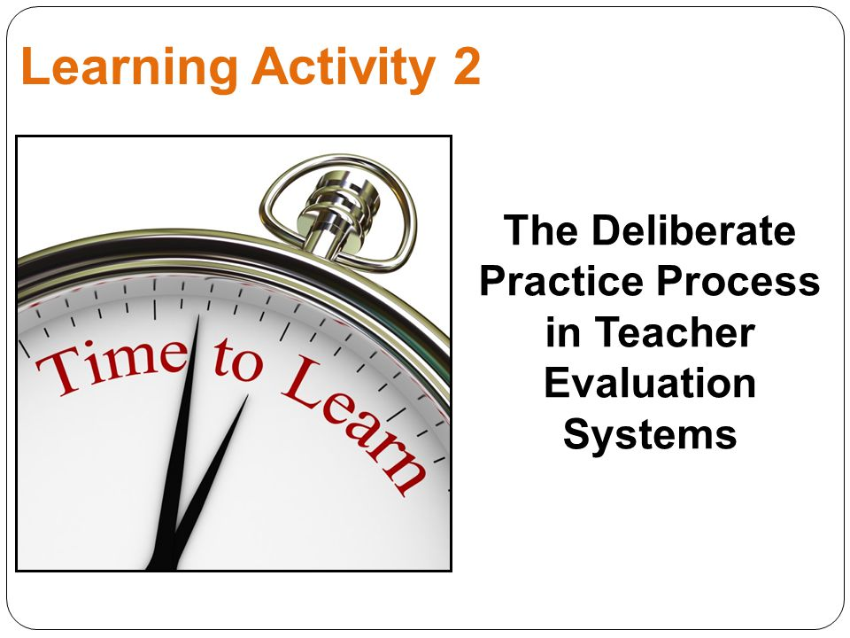 The Deliberate Practice Process in Teacher Evaluation Systems