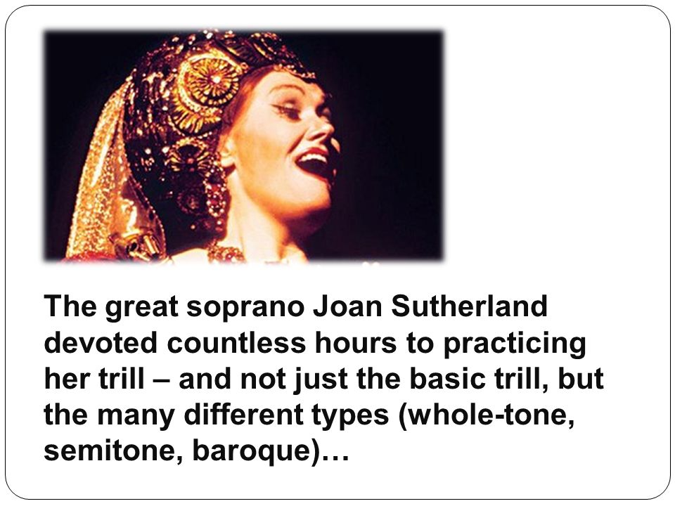 The great soprano Joan Sutherland
