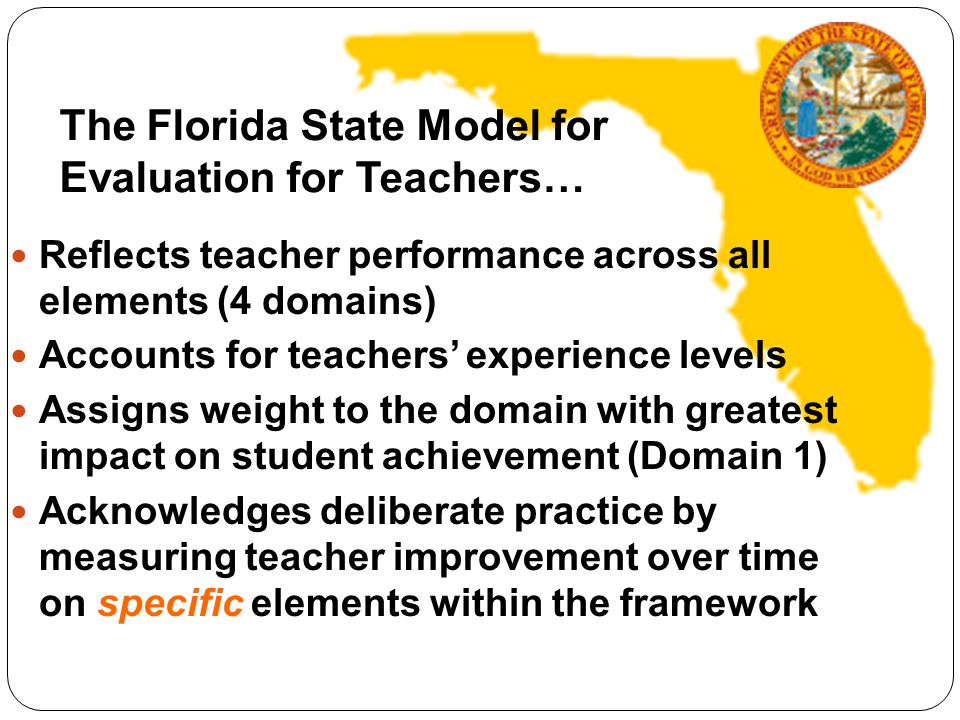 The Florida State Model for Evaluation for Teachers…