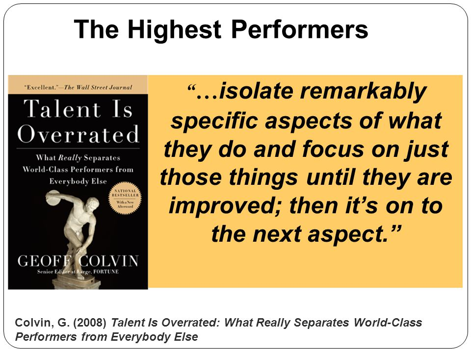 The Highest Performers