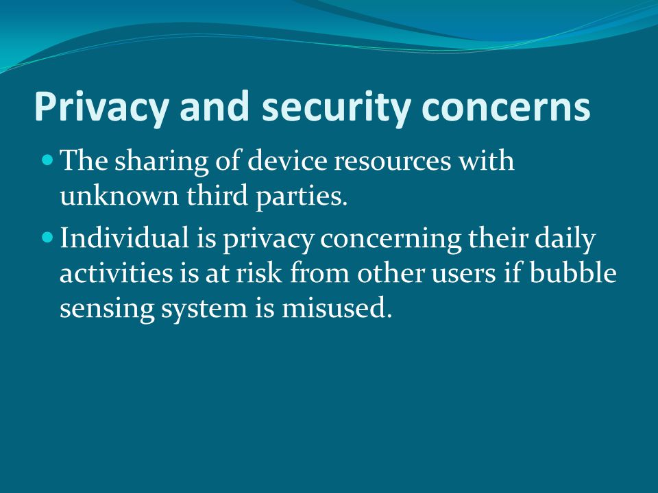 Privacy and security concerns