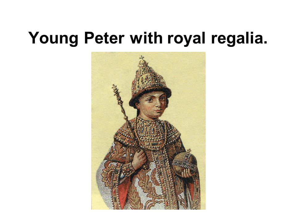 Young Peter with royal regalia.