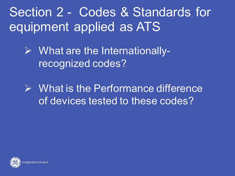 Section 2 - Codes & Standards for equipment applied as ATS