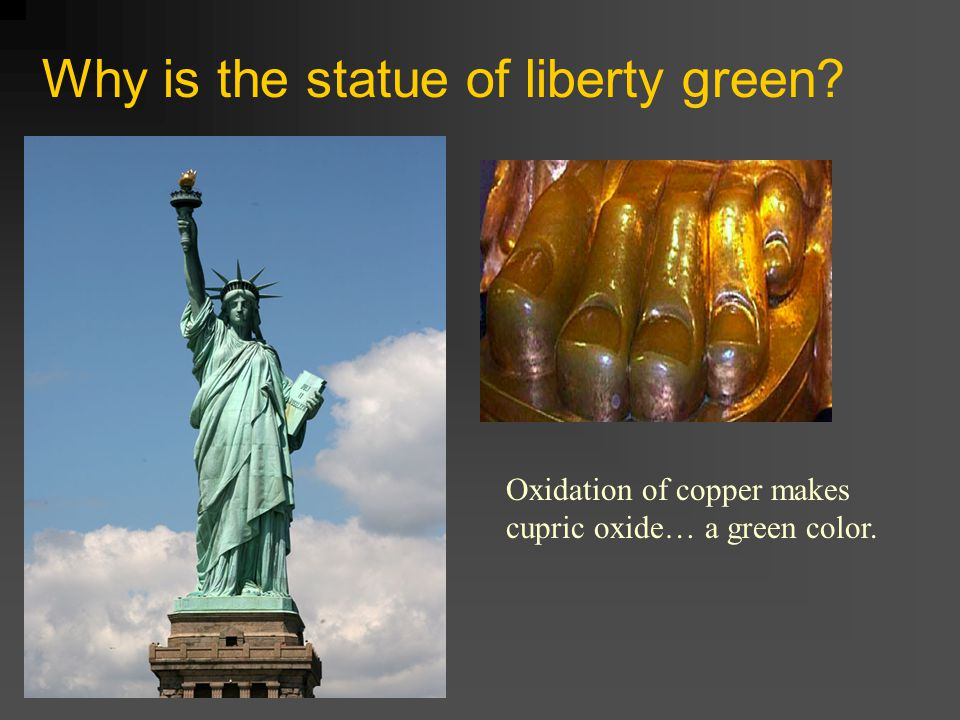 Why is the statue of liberty green