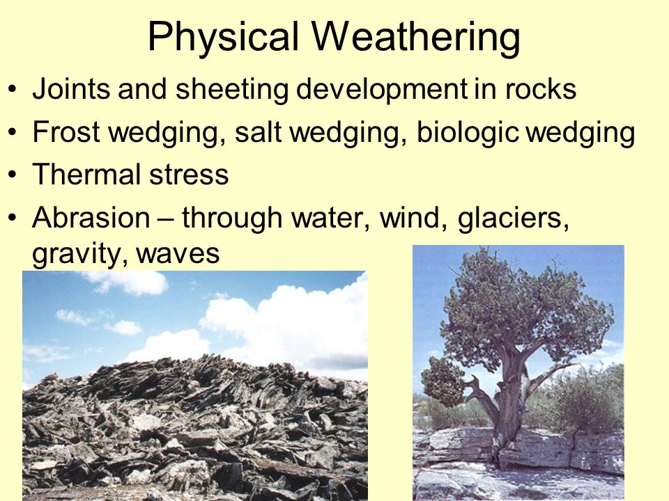 Physical Weathering Joints and sheeting development in rocks