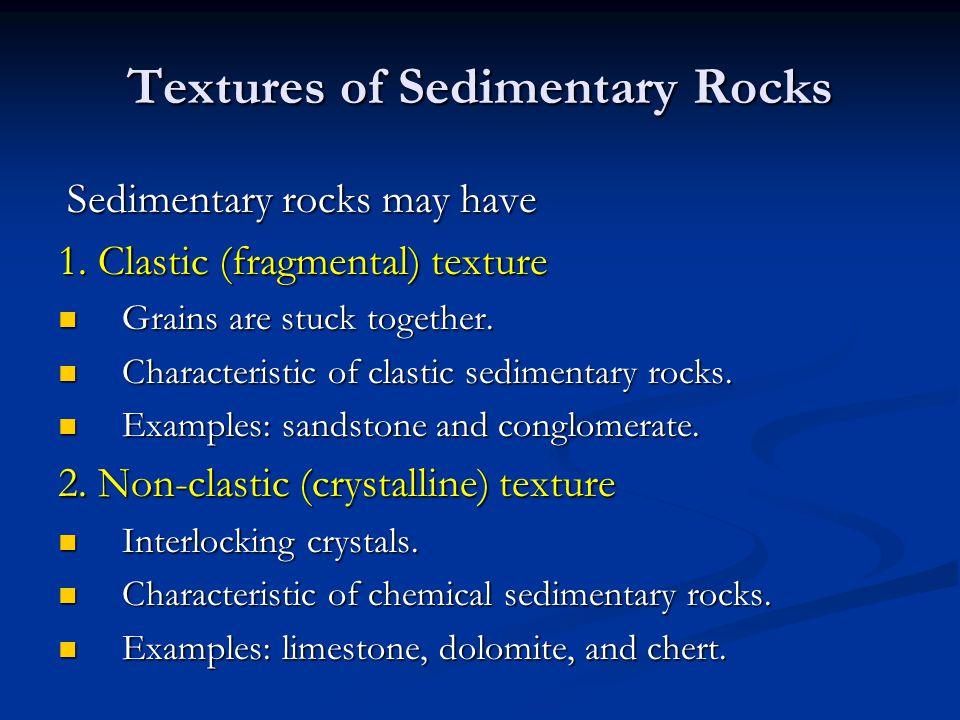 Textures of Sedimentary Rocks