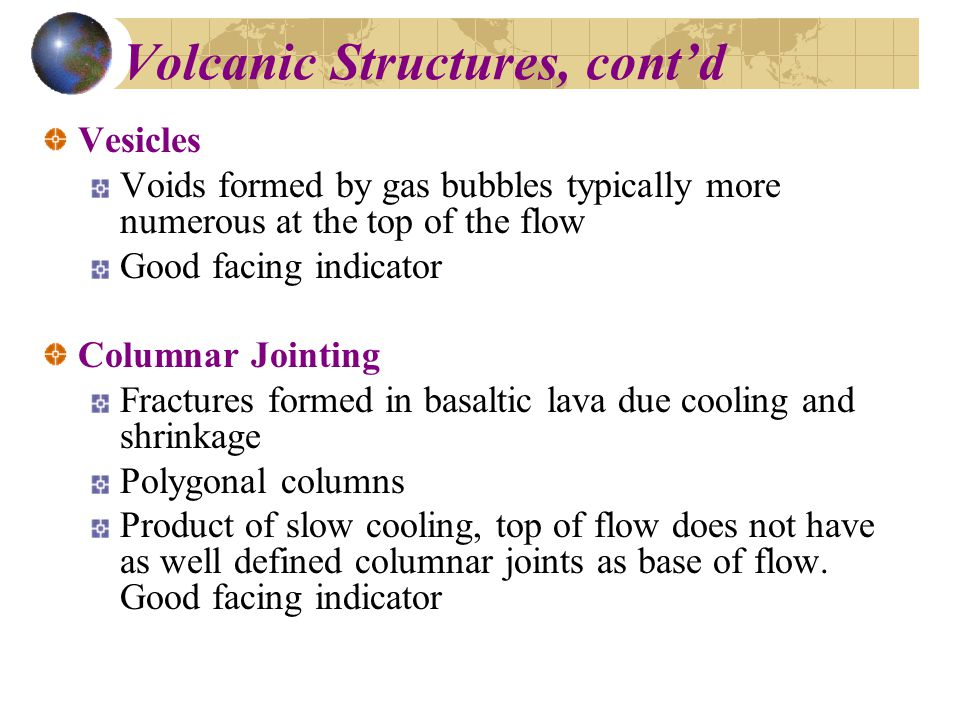 Volcanic Structures, cont'd