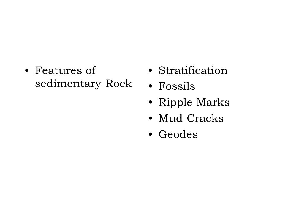 Features of sedimentary Rock