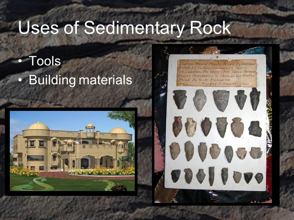 Uses of Sedimentary Rock