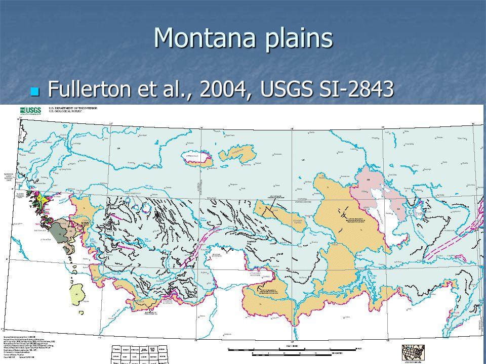 Montana plains Fullerton et al., 2004, USGS SI-2843