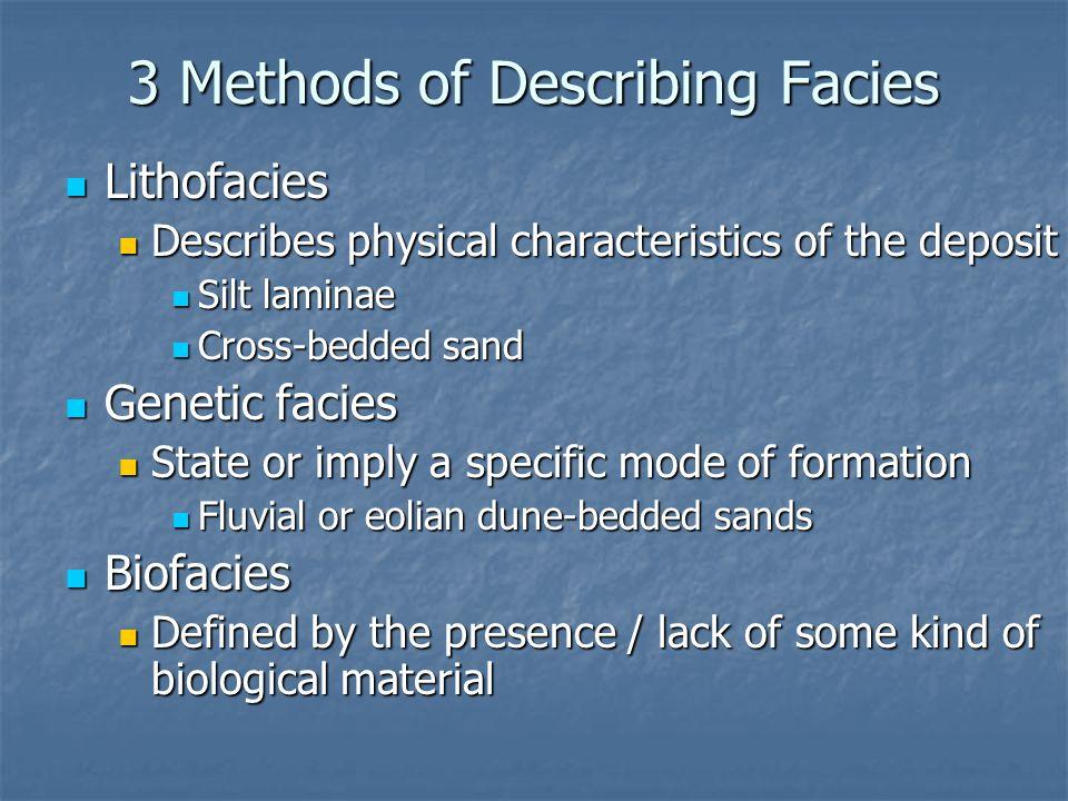 3 Methods of Describing Facies