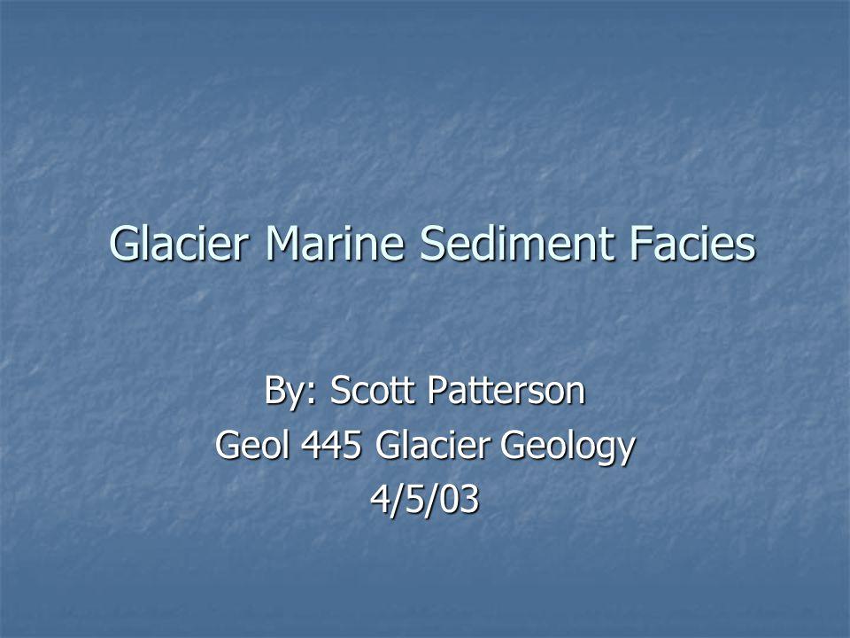 Glacier Marine Sediment Facies
