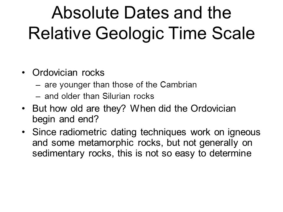 Absolute Dates and the Relative Geologic Time Scale