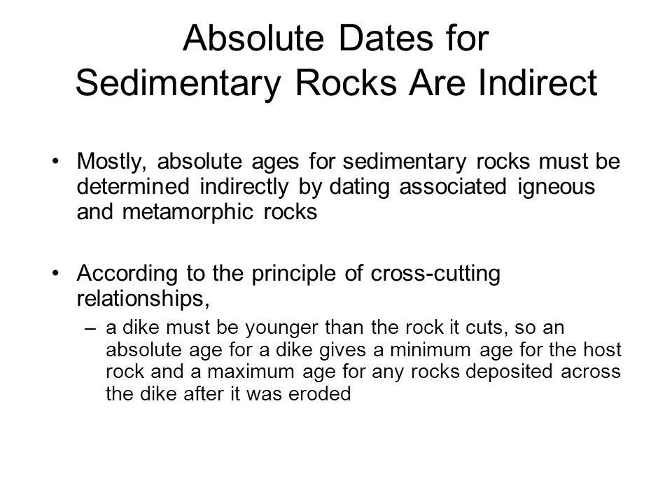 Absolute Dates for Sedimentary Rocks Are Indirect